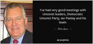 Peter Hain quote: I've had very good meetings with ...