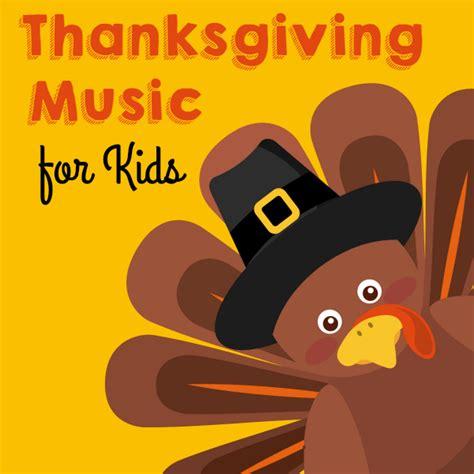 thanksgiving for preschool 309 | Thanksgiving Music for Kids