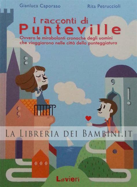 La Libreria Dei Bambini by La Libreria Dei Bambini I Racconti Di Punteville