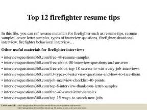 Firefighter Resume Tips by Top 12 Firefighter Resume Tips