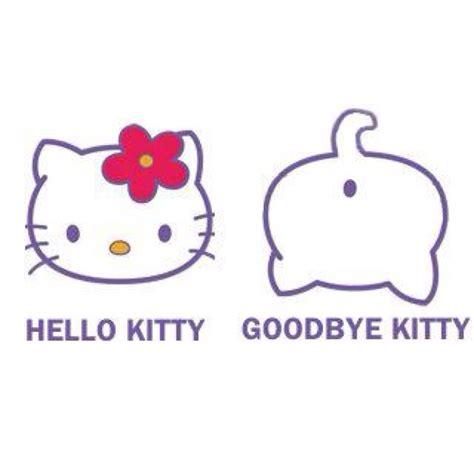 Hello Kitty Meme - hello kitty good bye kitty meme funny pinterest