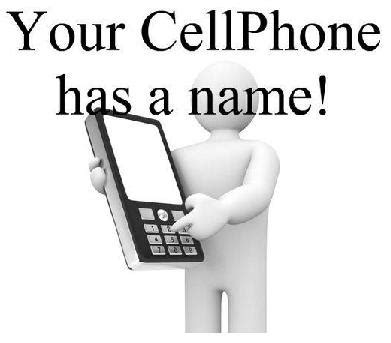 your cell phone has a name beware of quot your cell phone has a name quot hoax