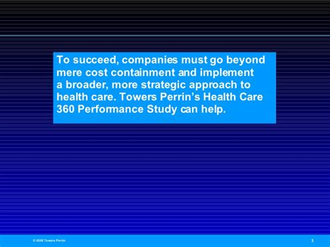 Towers Perrin's Health Care 360 Performance Study - Value ...