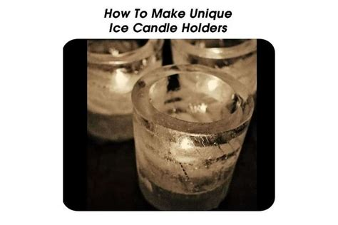 unique ice candle holders
