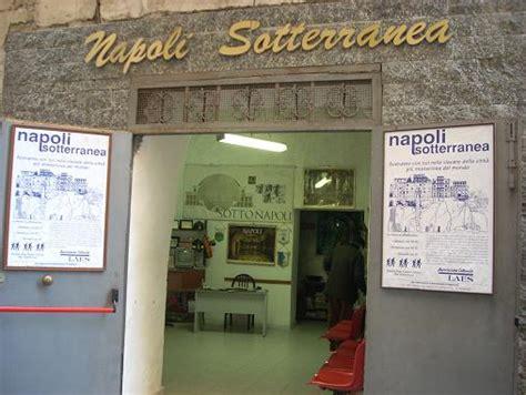 Ingresso Napoli Sotterranea by Napoli Sotterranea Foto Immagini Napoli
