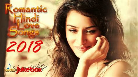 Chord Lyric Bollywood Love Songs 2018 Romantic Hindi Songs