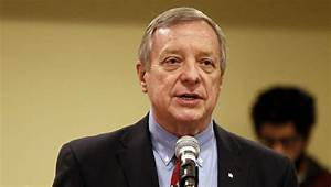 Dick Durbin: Trump is 'dangerous'