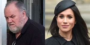 Meghan Markle's Dad To Miss His Daughter's Royal Wedding ...