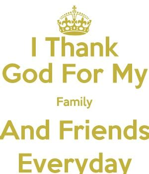 Quotes About Thanking God For My Family