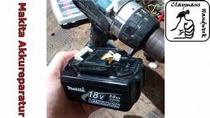 Makita Akkuschrauber Getriebe Reparieren : makita 18v akku defekt reparieren eines bl1830 battery repair youtube ~ Eleganceandgraceweddings.com Haus und Dekorationen