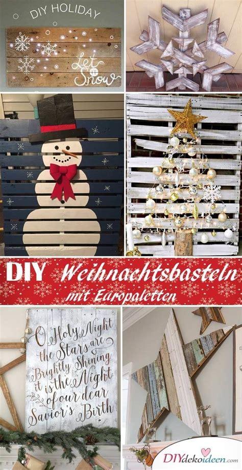 Schönes Aus Paletten by Unfassbar Sch 246 Ne Diy Bastelideen Zu Weihnachten Mit Einer