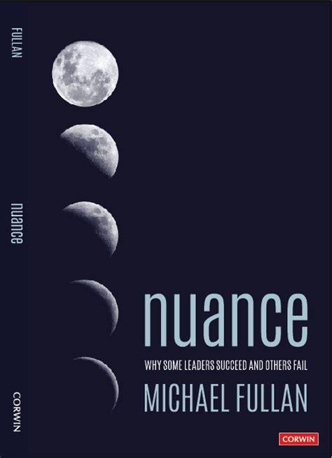 nuance   leaders succeed   fail michael