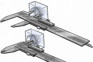 How To Take Inside Measurements Using A Vernier Caliper