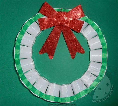 Addobbi Con Bicchieri Di Plastica by Ghirlanda Con Bicchieri Di Plastica Per Addobbi Di Natale