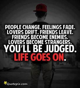 People Change, Feelings Fade. - QuotePix.com - Quotes ...