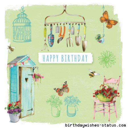 birthday wishes  gardeners happy birthday cards