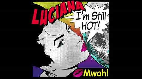 luciana i m still original mp3 diagluhor