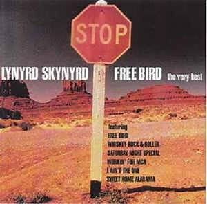 Lynyrd Skynyrd - Free Bird - The Very Best (CD ...