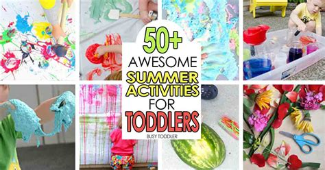 summer activities for toddlers and preschoolers 50 awesome summer activities for toddlers busy toddler 972