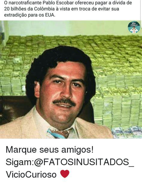 Pablo Escobar Memes - funny pablo escobar memes of 2017 on me me narco