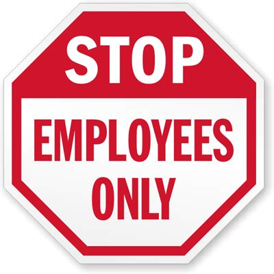 Stop  Employees Only Sign, Sku K4676  Mysafetysignm. Live Signs. Mlp Signs. Leucémie Signs. Ipad Signs. Numb To Signs. Black Lung Signs. Jurassic Park Signs. Faux Wood Signs Of Stroke