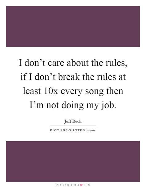 Dont Break The Rules Quotes