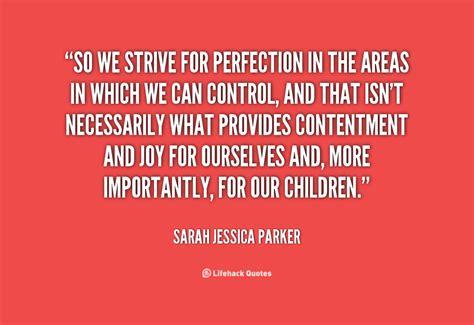 quotes  striving  perfection quotesgram