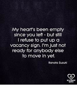 25+ Best Memes ... Vacant Heart Quotes