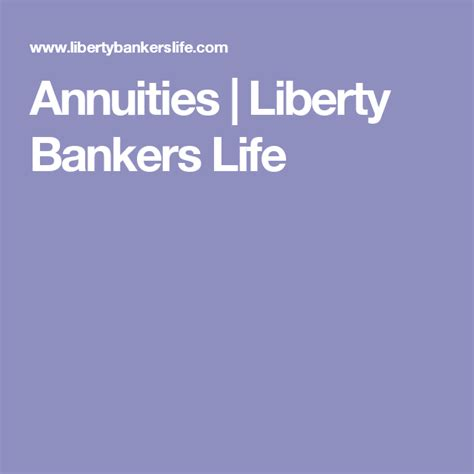 Based in dallas, texas, liberty bankers insurance group is comprised of liberty bankers life insurance company, capitol life insurance company, and american benefit life insurance company. Annuities   Liberty Bankers Life   Annuity, Life insurance for seniors
