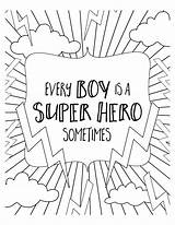 Coloring Pages Hero Super Superhero Colouring Boy Sheets Quotes Lilluna Printable Boys Adult Quote Spiderman Del Background Little Baby Version sketch template