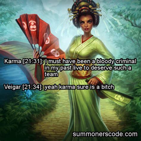 Karma League Of Legends Quotes