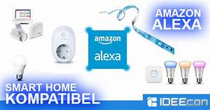 Amazon Alexa Smart Home : alexa kompatible smart home ger te komplette liste ~ Lizthompson.info Haus und Dekorationen