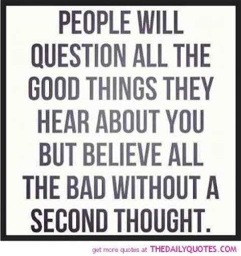 People Will Talk Bad About You Quotes