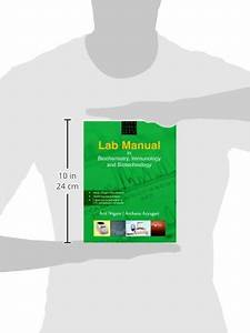 Lab Manual In Biochemistry Immunology And Biotechnology By Nigam Pdf