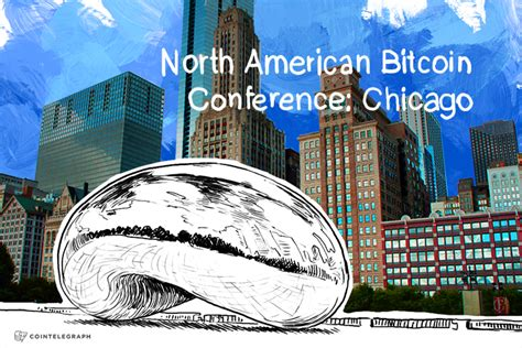 Farrington is an independent writer. North American Bitcoin Conference scheduled for Chicago