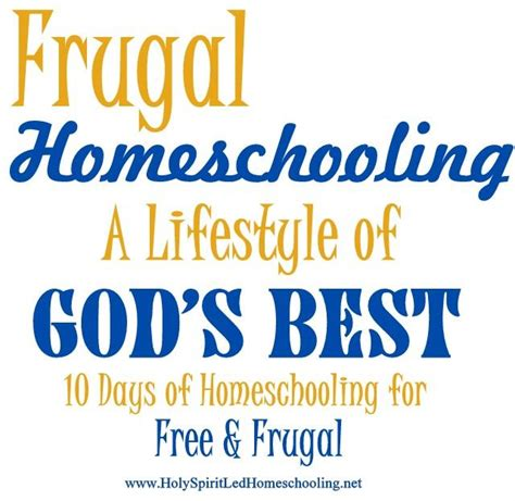 Frugal Homeschooling: A Lifestyle Of God's Best ...