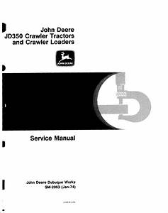 John Deere Jd350 Crawler Tractors  U0026 Loaders Service Manual