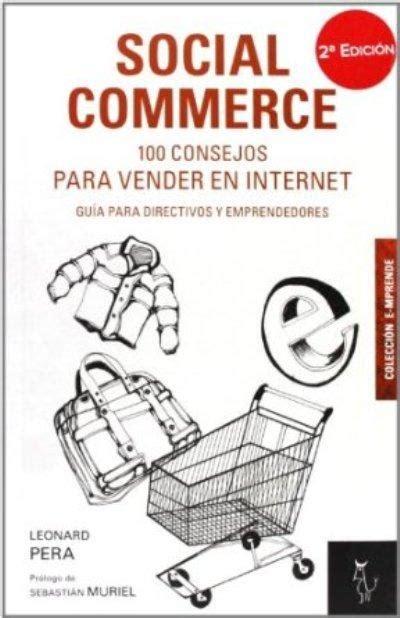 si鑒e social fnac social commerce 100 consejos para vender en leonard pera comprar libro en fnac es