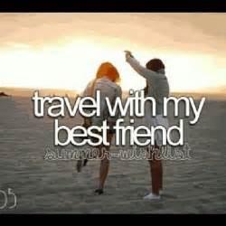 <b>Travel</b> By Best <b>Friend</b> Quotes Tumblr