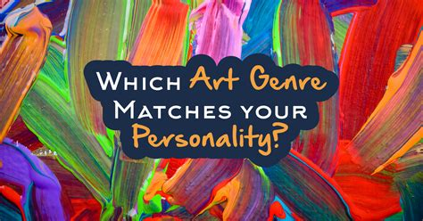 Which Art Genre Matches Your Personality?