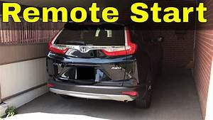 How To Use Remote Start On A 2017 Honda Cr-v