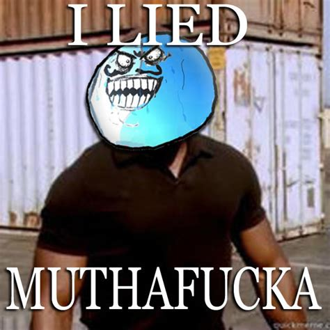 Suprise Mother Fucker Meme - i lied muthafucka james doakes quot surprise motherfucker quot know your meme