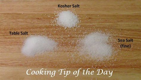 what is the difference between kosher salt and table salt cooking tip of the day salts sea salt kosher salt