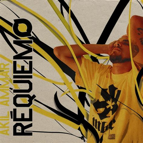 Akil Ammar - Réquiem » Álbum Hip Hop Groups
