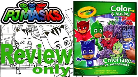 Full Coloring Pages Review  Pj Masks  Crayola Color