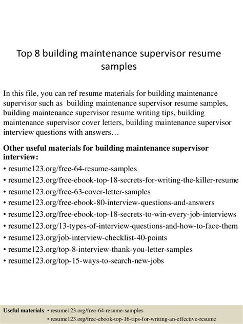 Top Resume Building by Top 8 Building Maintenance Supervisor Resume Sles