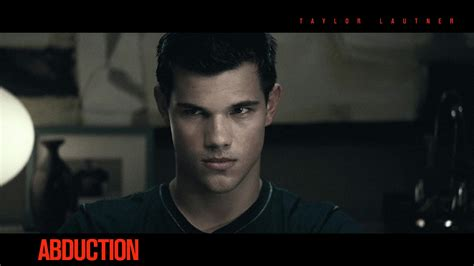 exclusive hd wallpapers  abduction  taylor lautner