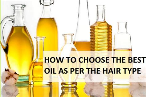 How To Choose The Hair Oil According To The Hair Type