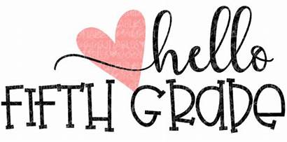 Grade 5th Clipart Fifth Welcome Hello Mrs