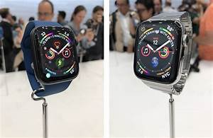 Apple Watch Series 4 Hands-On: Larger Displays, New ...